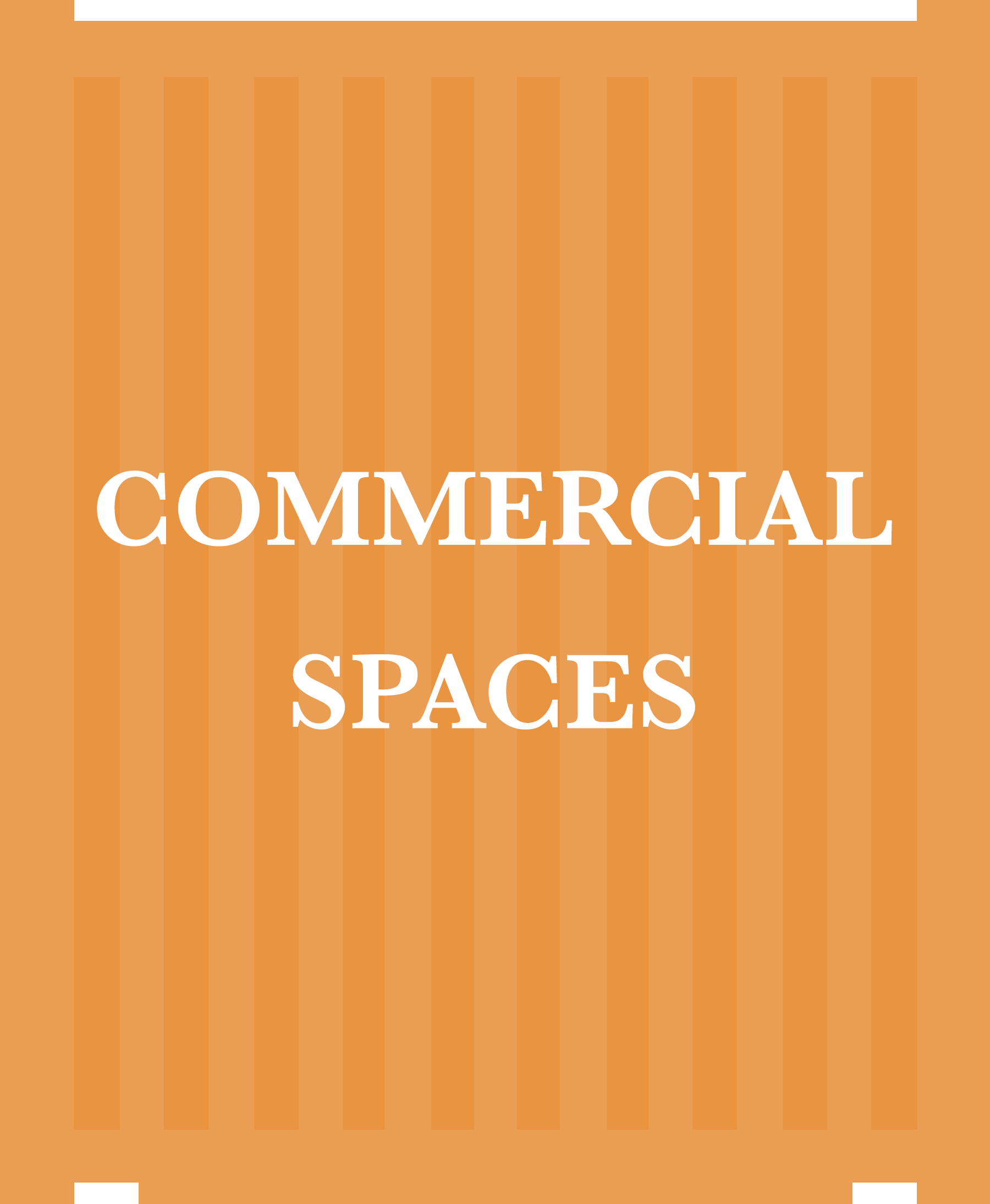 1COMMERCIAL SPACES
