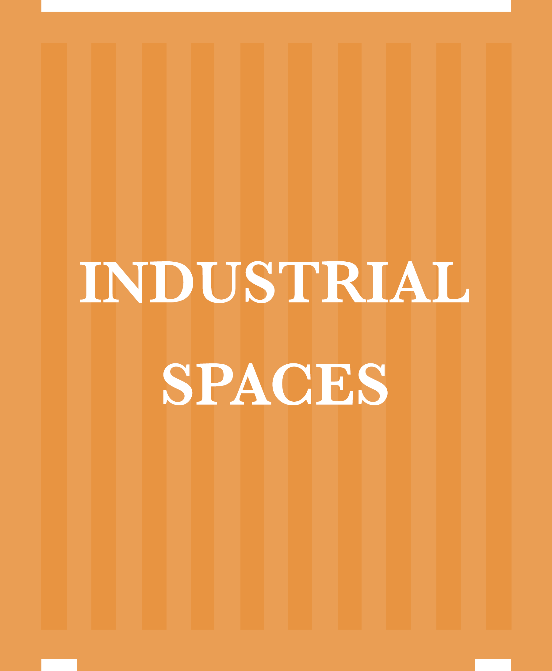 5INDUSTRIAL SPACES
