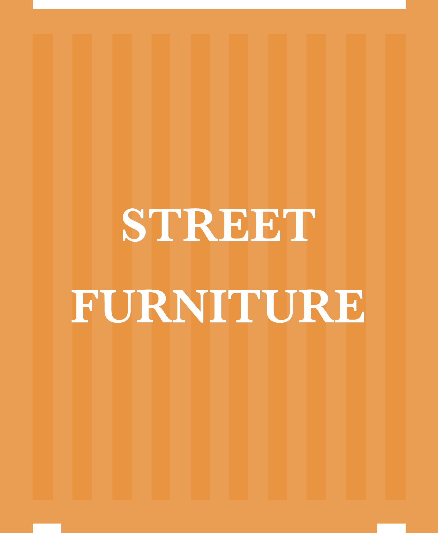 8STREET FURNITURE